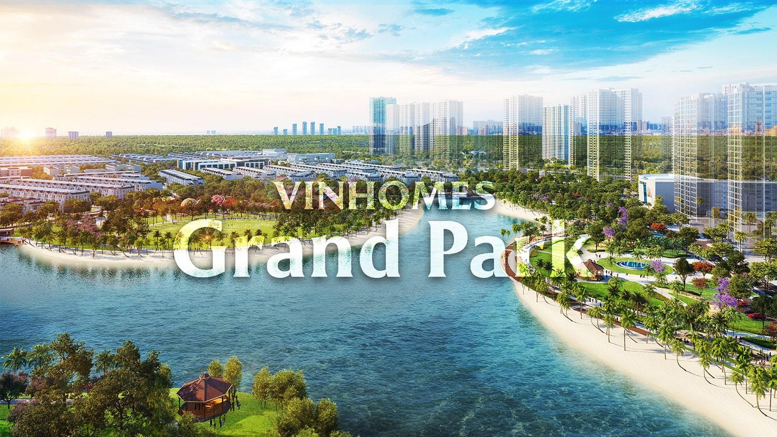 Đại công viên quy mô 36 ha hàng đầu Đông Nam Á tại Vinhomes Grand Park.